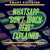 "Whatsapp ""Don't Touch Here"" Hang Problem Explained"