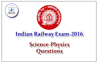 Railway Exam GK Quiz (Science - Physics)