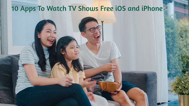 10 Apps To Watch TV Shows Free iOS and iPhone