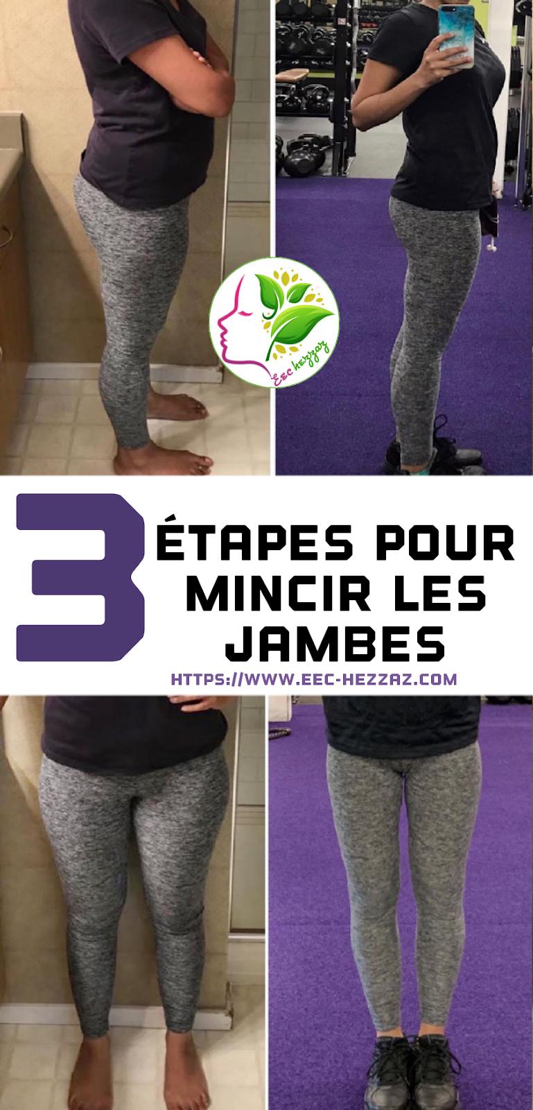 3 étapes pour mincir les jambes