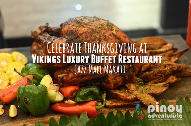Celebrate Thanksgiving at Vikings Jazz Mall Makati