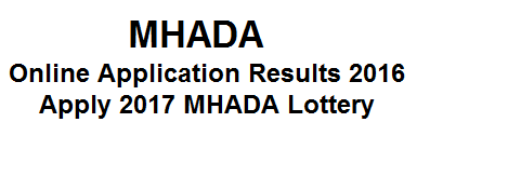 MHADA Lottery Online Application Results MHADA Schemes 2017