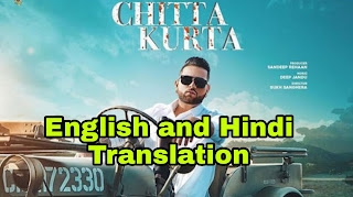 Chitta Kurta Lyrics | Translation | in English/Hindi - Karan Aujla