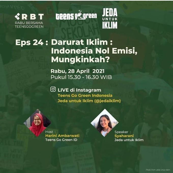 DARURAT IKLIM: INDONESIA NOL EMISI, MUNGKINKAH?