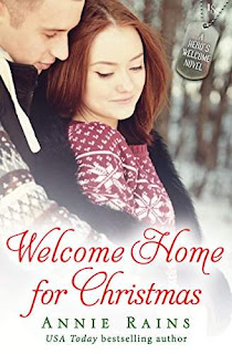 Welcome Home for Christmas: A Hero's Welcome Novel by Annie Rains