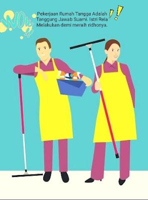 Pekerjaan Rumah Tangga Adalah Tanggung Jawab Suami. Istri Rela Melakukan demi meraih ridhonya.