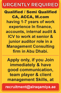 Required Urgently Qualified / Semi Qualified CA, ACCA Work At Senior & Junior Auditor Role In A Management Consulting Firm In Abu Dhabi