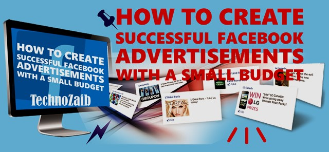 How to create successful Facebook advertisements with a small budget