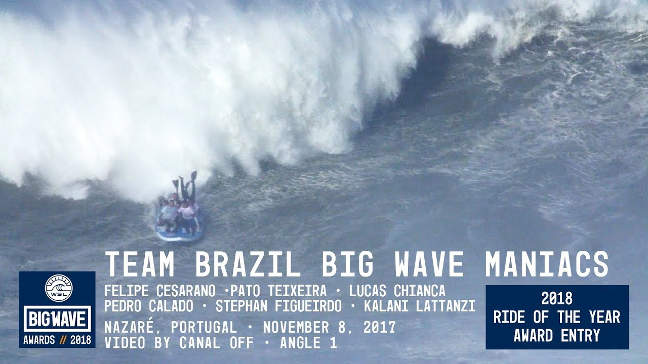 Team Brazil Big Wave Maniacs at Nazaré - 2018 Ride of the Year Award Entry - WSL Big Wave Awards