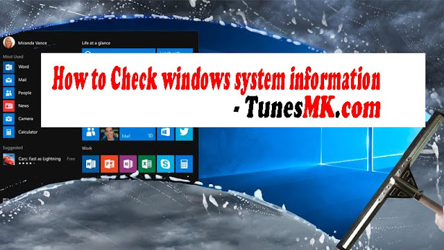 How to Check windows system information - TunesMK.com