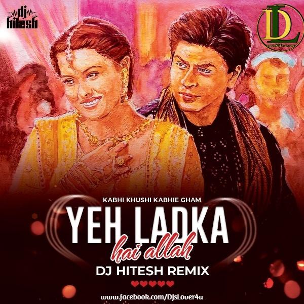 Yeh Ladka Hai Allah Remix DJ Hitesh