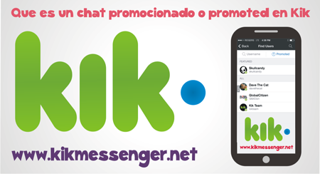 Que es un chat promocionado o promoted en Kik