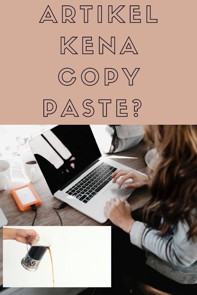 Macammana Cara Nak Elak Copy Paste Artikel di Blog