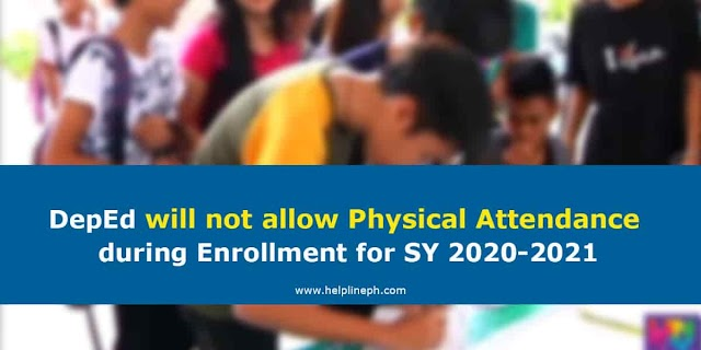 DepEd will not allow Physical Attendance during Enrollment for SY 2020-2021