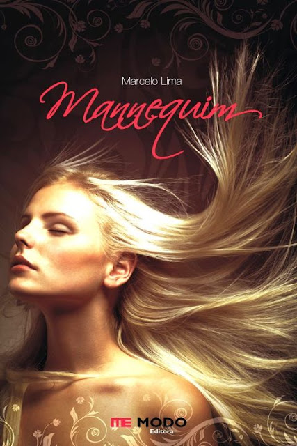 """News: Cada e sinopse do livro """"Mannequim"""", de Marcelo lima. 6"""