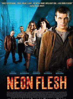 Ma Cô Ổ Mại Dâm - Neon Flesh (2010)