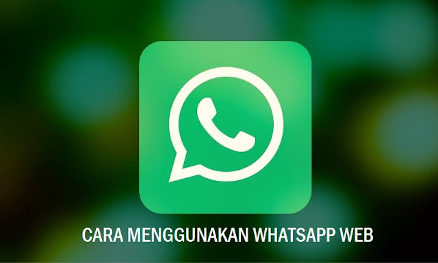 Cara Menggunakan Whatsapp Dengan Browser Web