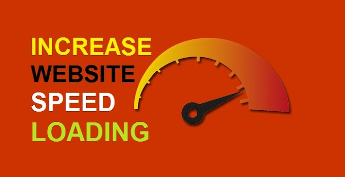 7+ Useful Tips, How To increase website speed loading