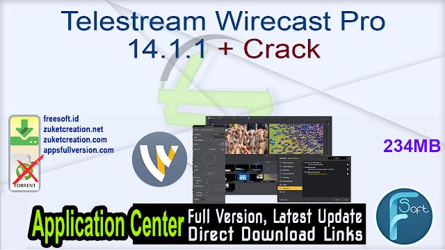 Telestream Wirecast Pro 14.1.1 + Crack