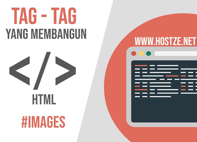 Tag - Tag Yang Membangun HTML: Images - hostze.net
