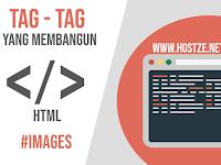 Tag - Tag Yang Membangun HTML: Images