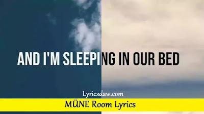 MÜNE Room Lyrics