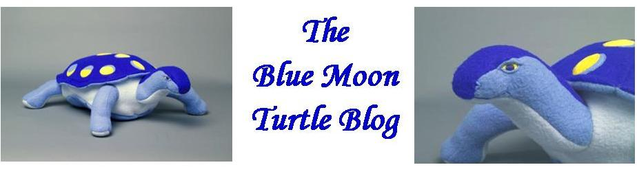 The Blue Moon Turtle Blog