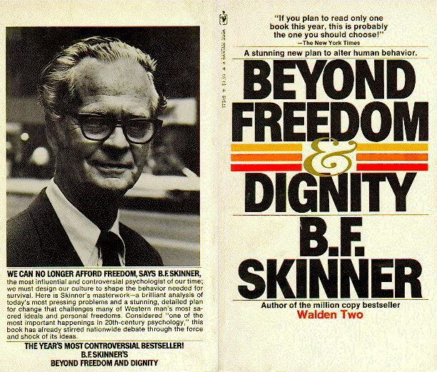 """Bf Skinner Quotes: ABCs Of DumbDown: """"We Can No Longer Afford Freedom"""""""