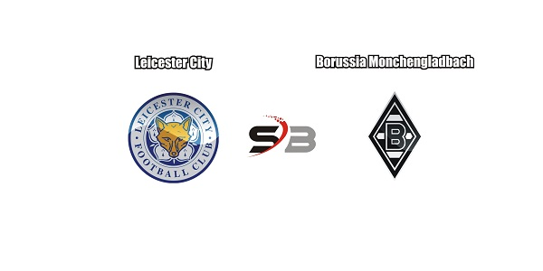 LEICESTER CITY VS BORUSSIA MONCHENGLADBACH HIGHLIGHTS AND FULL MATCH
