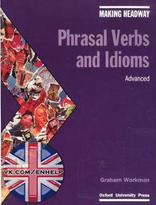 Oxford Phrasal Verbs And Idioms Advanced