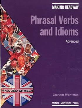 Oxford Phrasal Verbs And Idioms Advanced PDF Free Download