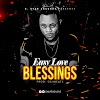 Easy Love – Blessing (Prod. OshBeats)