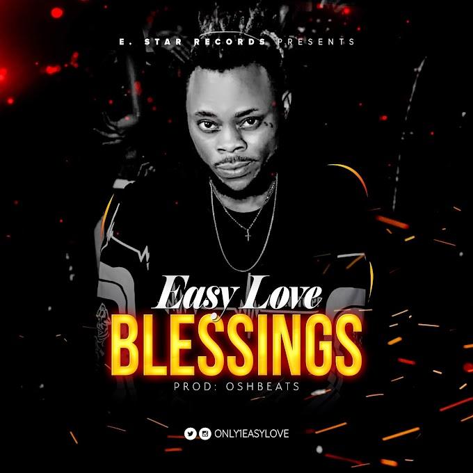 Easy Love – Blessing (Prod. OshBeats)