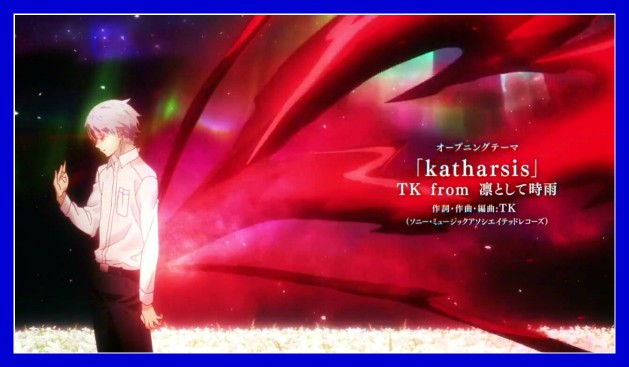 Tokyo Ghoul:re's 2nd Opening Theme 'Katharsis'