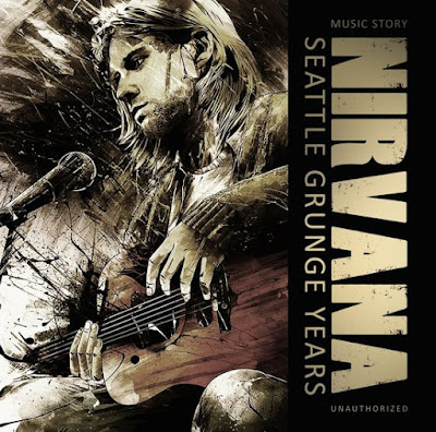 Nirvana - Seattle Grunge Years (2019)