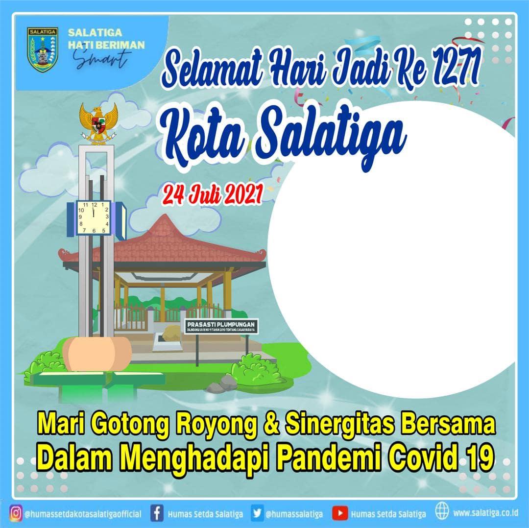 Template Background Frame Foto Twibbon Selamat Hari Jadi ke-1271 Kota Salatiga Tahun 2021 - Twibbonize
