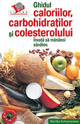 """Imaginea cartii """"Ghidul caloriilor, carbohidratilor si colesterolului"""". Click pentru detalii si cumparare !"""