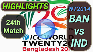 BAN vs IND 24th Match
