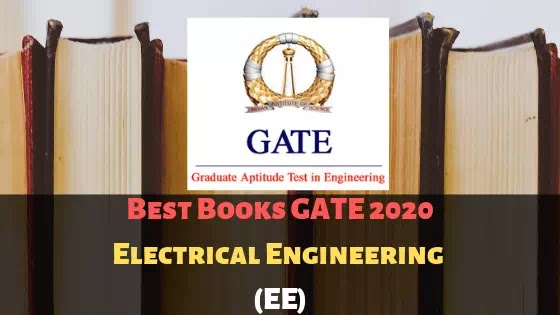 Best Books GATE Exam 2020 For Electrical Engineering (EE)