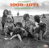 Jon Savage's 1969-1971: Rock Dreams On 45