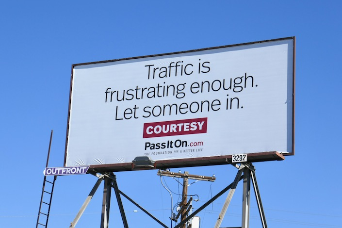 Traffic frustrating enough Courtesy billboard