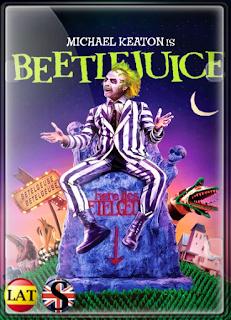 Beetlejuice el Súper Fantasma (1988) FULL HD 1080P LATINO/ESPAÑOL/INGLES