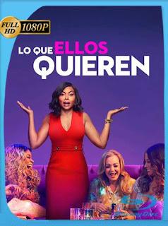 Lo Que Ellos Quieren (2019) HD [1080p] Latino [GoogleDrive] SilvestreHD