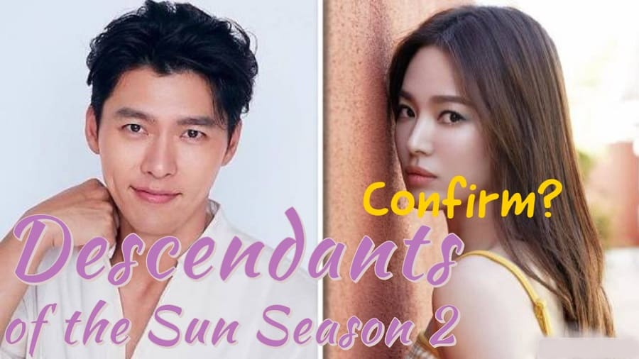 Descendants of the Sun Season 2- Launch in 2021???