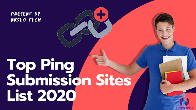 Top Ping Submission Sites List 2020