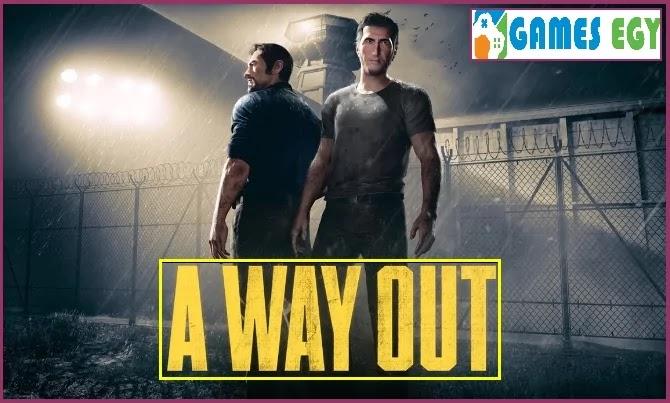 تنزيل لعبة أواي أوت A Way Out