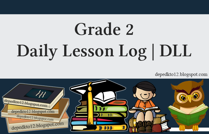 3rd Quarter Grade 2 Daily Lesson Log 2018 19 Dll