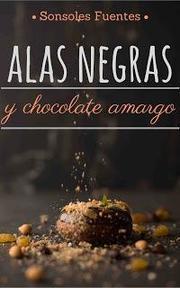portada de Alas negras y chocolate amargo de Sonsoles Fuentes