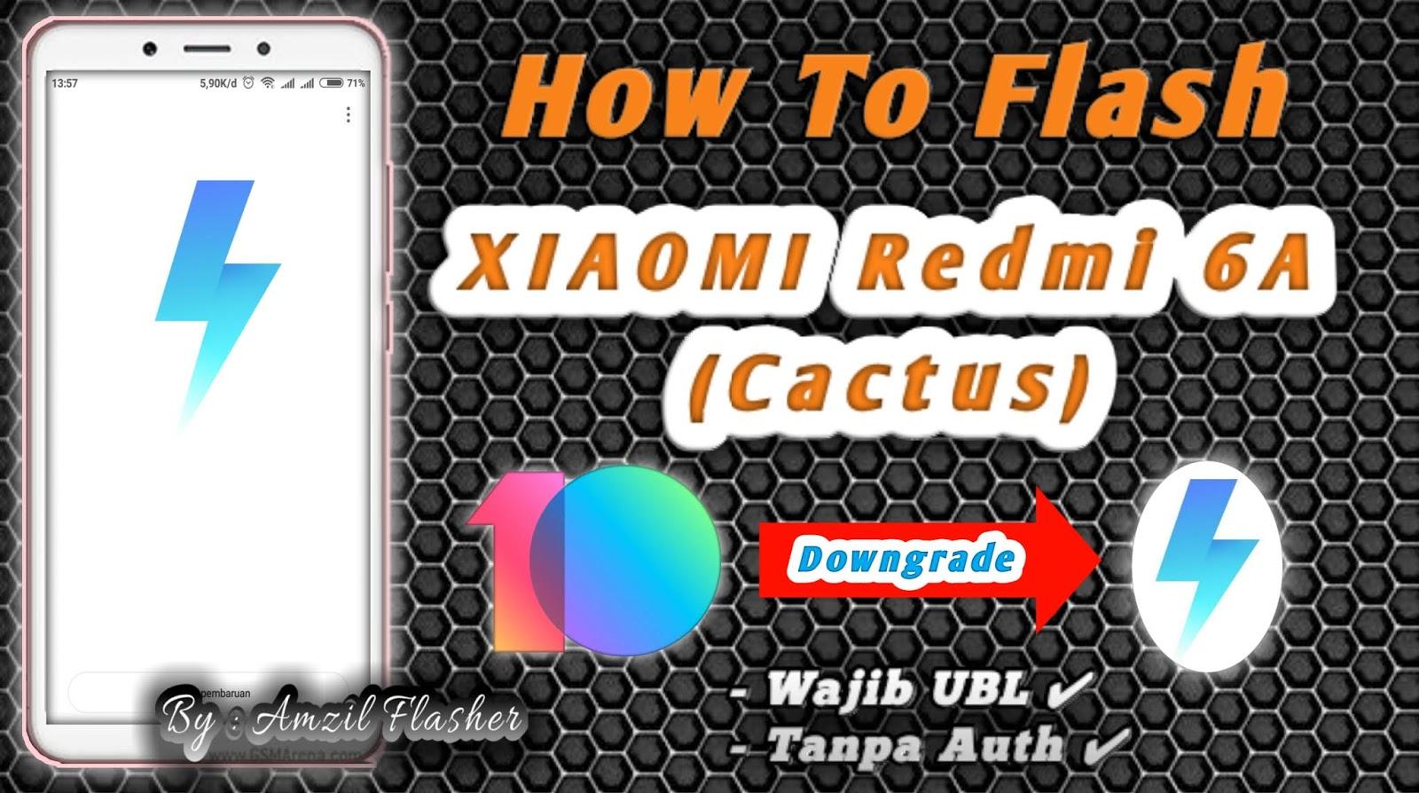 Cara Flash Redmi 6a  Cactus  Dari Miui 10 Ke Miui 9  Tested 100  Work