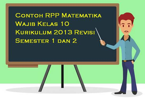 Contoh RPP Matematika Wajib Kelas 10 Kurikulum 2013 Revisi